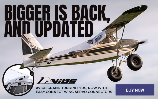 Avios Grand Tundra Plus, Now With Easy Connect Wing Servo Connectors - Buy Now!